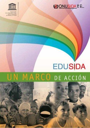 EDUSIDA: un marco de acción; 2008 - unesdoc - Unesco