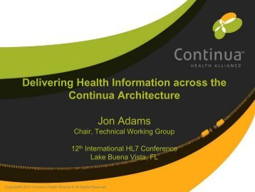 Delivering Health Information across the Continua ... - HL7