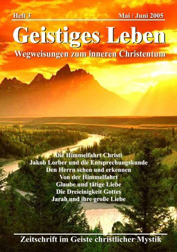 Die Himmelfahrt Christi Jakob Lorber und die Entsprechungskunde ...