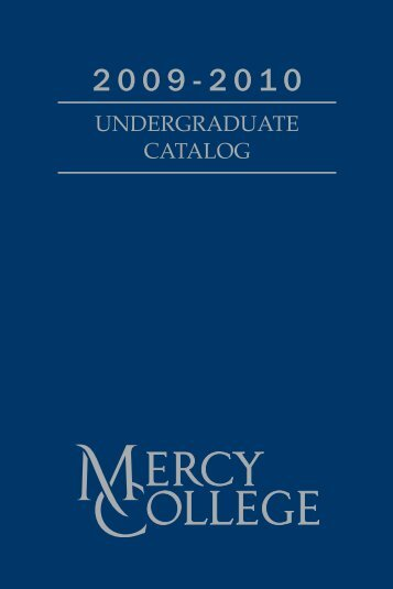 UNDERGRADUATE CATALOG - Mercy College