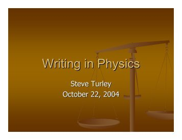 Writing in Physics - Steve Turley - Brigham Young University
