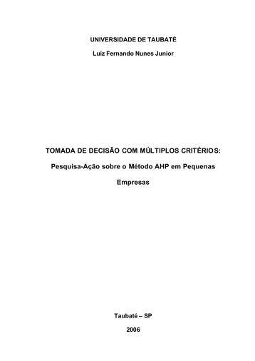 TOMADA DE DECISÃO COM MÚLTIPLOS CRITÉRIOS - Ppga.com.br