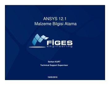 ANSYS 12.1 Malzeme Bilgisi Atama - Figes.com.tr