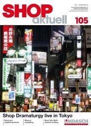 Shop Dramaturgy live in Tokyo - Umdasch - Shop Concept