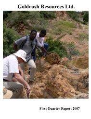 Goldrush Resources Ltd. First Quarter Report 2007