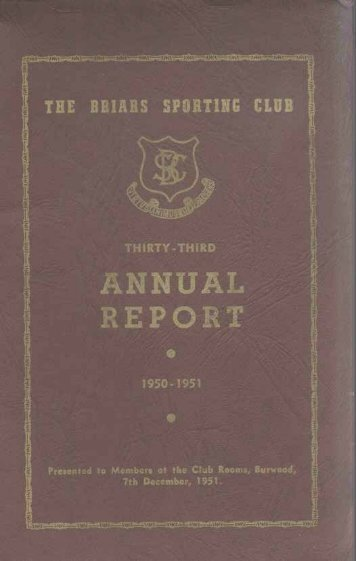 The Briars Sporting Club Limited Annual Reports 1950-51 - Briars at ...