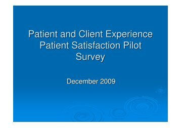 Patient and Client Experience Patient Satisfaction Pilot Survey