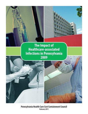 The Impact of Healthcare-associated Infections in Pennsylvania 2009