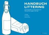 Handbuch Littering: Eine Praxishilfe zur ... - Umwelt und Energie