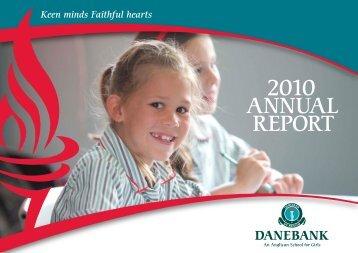 2010 ANNUAL REPORT - DANEBANK Anglican School For Girls