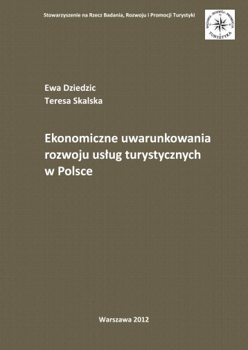 Ekonomiczne uwarunkowania rozwoju usług turystycznych w Polsce