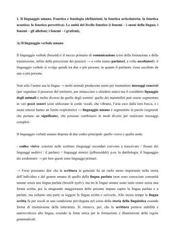 1. Il linguaggio umano. Fonetica e fonologia (definizioni; la fonetica ...