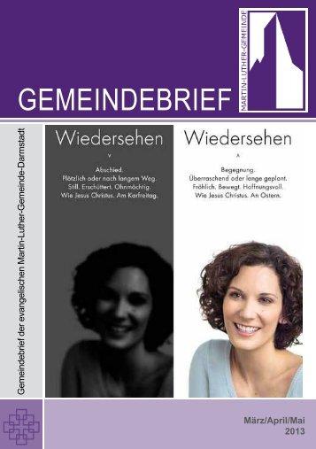 Gemeindebrief Mrz 2013 - Martin-Luther-Gemeinde