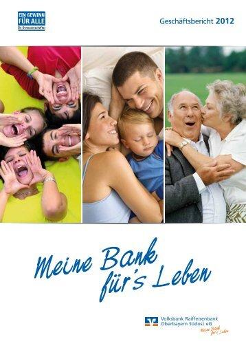 Geschäftsbericht 2012 als PDF (7,5 MB) - Volksbank Raiffeisenbank ...