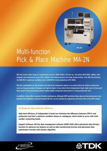 Multi-function Pick & Place Machine MA-2N - TDK Electronics