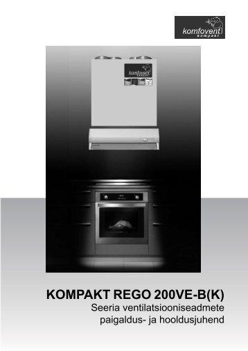 Komfovent REGO200VE paigaldusjuhend (EST) - BVT Partners OÜ