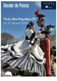 Dossier de presse - Vichy fête Napoléon III, édition 2013 _V2_