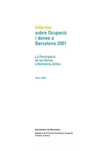 Informe sobre Ocupació i dones a Barcelona 2001 - Barcelona Activa