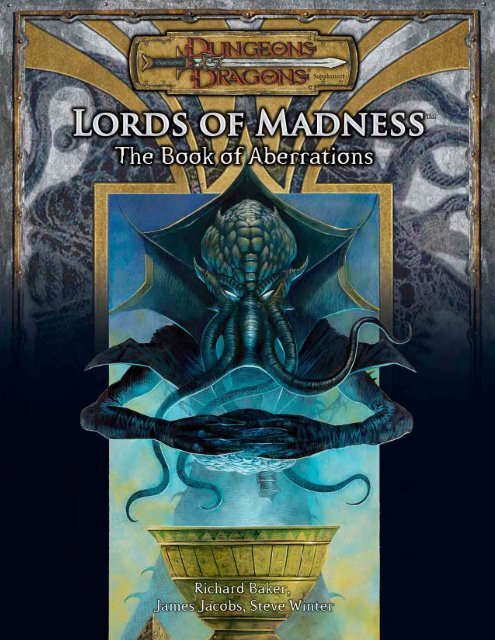 Lords Of Madness This is part of the (3.5e) revised system reference document. lords of madness