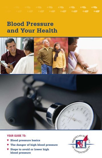 Blood Pressure and Your Health - American Society of Hypertension