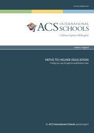 PATHS TO HIGHER EDUCATION - ACS International Schools