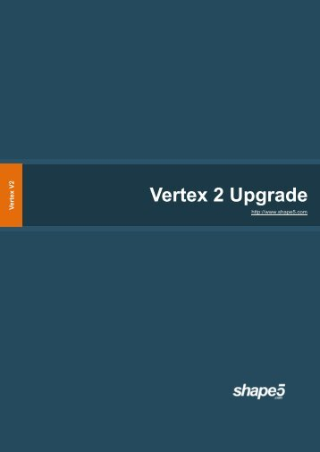 Vertex 2 Upgrade