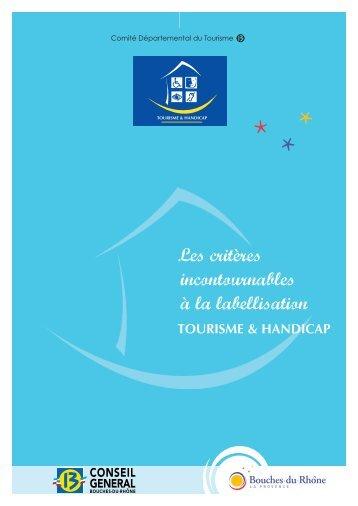 les criteres incontournables a la labellisation - Accueil - Bouches du ...
