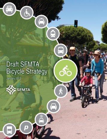 DRAFT SFMTA Bicycle Strategy (pdf) - SFMTA Archives