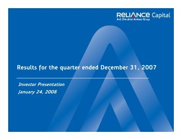 Download financial presentation for 3Q FY2007-08 - Reliance Capital