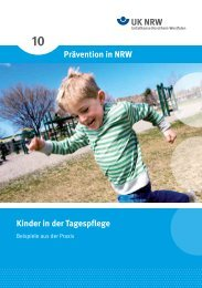 10 Prävention in NRW Kinder in der Tagespflege - Unfallkasse NRW