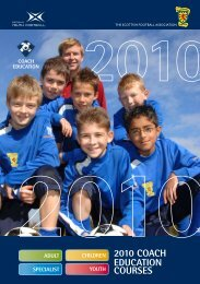 2010 COACH EDUCATION COURSES - Scottish Football Association