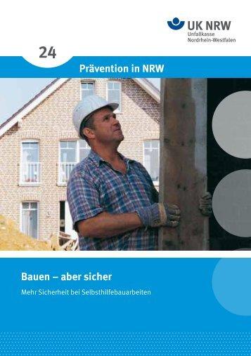 Bauen – aber sicher Prävention in NRW - Unfallkasse NRW