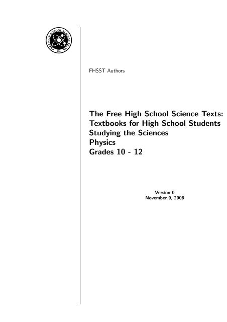 The Free High School Science Texts: Textbooks for High     - Non-GNU