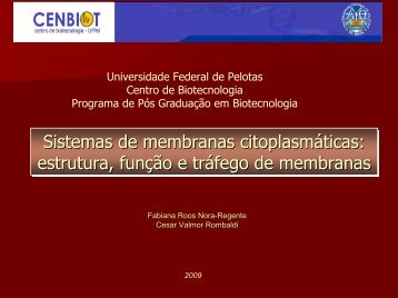 Membranas Citoplasmáticas 2 - Universidade Federal de Pelotas