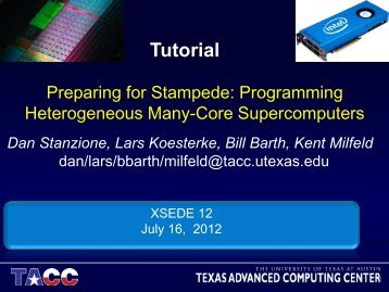 Stampede and MIC Overview - Texas Advanced Computing Center