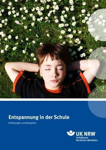 3 Entspannung in der Schule - Unfallkasse NRW