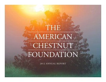 2012 Annual Report - The American Chestnut Foundation