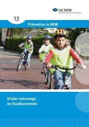 Kinder unterwegs im Straßenverkehr Prävention ... - Unfallkasse NRW