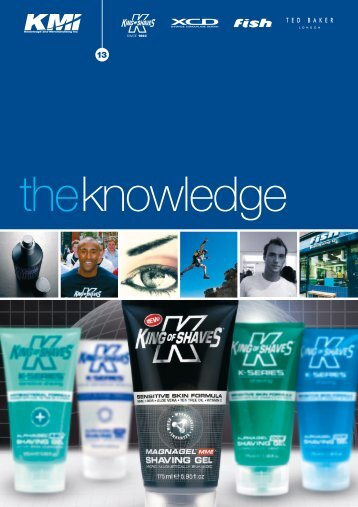 The Knowledge Issue 13 v1 - The King of Shaves Company Ltd