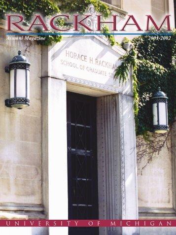 Alumni Magazine 2001-2002 UNIVERSITYOFMICHIGAN - Rackham ...
