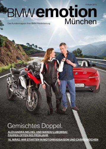 BMW emotion 1/2013 Ausgabe hier als PDF herunterladen.