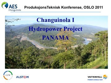 Changuinola I Hydropower Project PANAMA - Energi Norge