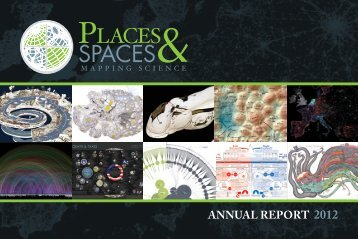 ANNUAL REPORT 2012 - Places & Spaces: Mapping Science