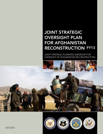 Joint Strategic Oversight Plan for Afghanistan Reconstruction FY 13 ...