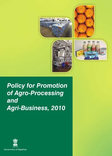 Policy for Promotion of Agro-Processing and Agri-Business, 2010
