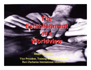 The Establishment of a Worldview