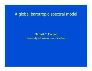 A global barotropic spectral model - University of Wisconsin MM5 ...