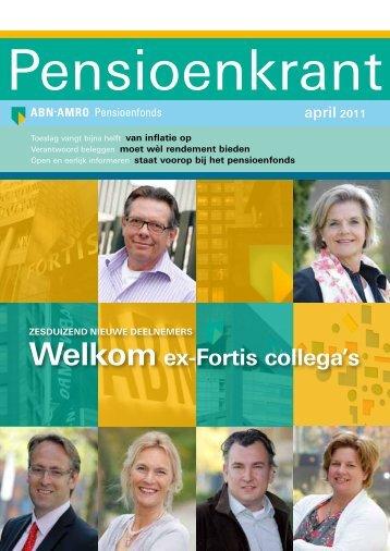 welkom ex-Fortis collega's - ABN AMRO Pensioenfonds