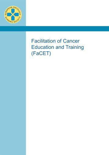 Facilitation of Cancer Education and Training (FaCET)