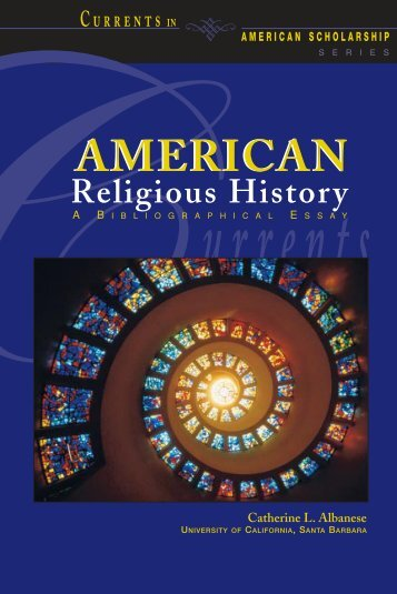 American Religious History: A Bibliographical Essay